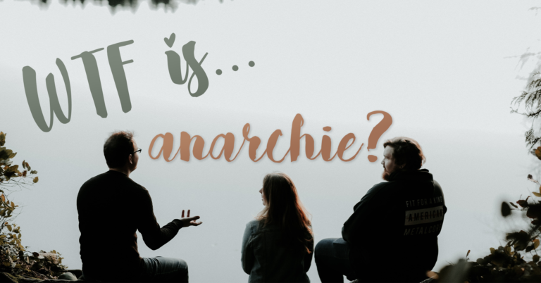 WTF is anarchie